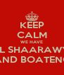 KEEP CALM WE HAVE EL SHAARAWY AND BOATENG - Personalised Poster A4 size