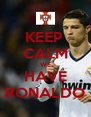 KEEP  CALM WE HAVE RONALDO - Personalised Poster A4 size