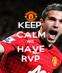 KEEP  CALM WE  HAVE RVP - Personalised Poster A4 size