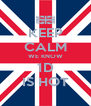 KEEP CALM WE KNOW 1D IS HOT - Personalised Poster A4 size