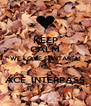 KEEP CALM WE LOVE SANTARÉM  ACE_INTERPASS - Personalised Poster A4 size