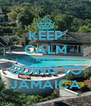KEEP CALM WE'RE GOING TO JAMAICA - Personalised Poster A4 size