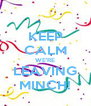 KEEP CALM WE'RE LEAVING MINCH! - Personalised Poster A4 size