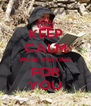 KEEP CALM WE'RE PRAYING FOR YOU - Personalised Poster A4 size