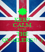 KEEP CALM WE'RE  THE QUAILERS!! :) - Personalised Poster A4 size