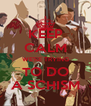 KEEP CALM WE'RE TRYING TO DO A SCHISM - Personalised Poster A4 size