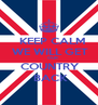 KEEP CALM  WE WILL GET        OUR  COUNTRY  BACK - Personalised Poster A4 size