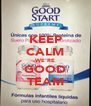 KEEP CALM WE'RE GOOD TEAM - Personalised Poster A4 size