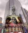 KEEP CALM WERE IN NEW YORK - Personalised Poster A4 size