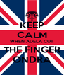 KEEP CALM WHEN ADELA CUT THE FINGER ONDRA - Personalised Poster A4 size