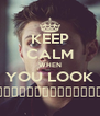 KEEP CALM WHEN YOU LOOK Сверхъестественное - Personalised Poster A4 size