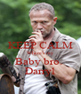 KEEP CALM Where's my Baby bro.  Darryl - Personalised Poster A4 size