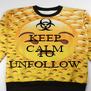 KEEP CALM WHY FOLLOW TO UNFOLLOW - Personalised Poster A4 size
