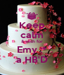 Keep calm & wish for Emy :* a HB'D - Personalised Poster A4 size