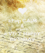 kEep CAlM & wISH mY sIS  a VErY HaPpY BIrThDAy - Personalised Poster A4 size