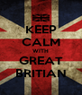 KEEP CALM WITH GREAT BRITIAN - Personalised Poster A4 size