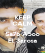 KEEP CALM With Sa7b A5oo El 3arosa - Personalised Poster A4 size