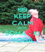 KEEP CALM WITH SOMA - KI YOGA - Personalised Poster A4 size