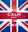 KEEP CALM WITH ZAKWAN AWAN - Personalised Poster A4 size
