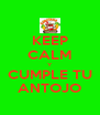 KEEP CALM Y CUMPLE TU ANTOJO - Personalised Poster A4 size