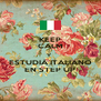 KEEP CALM Y  ESTUDIÁ ITALIANO EN STEP UP - Personalised Poster A4 size