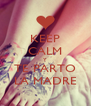 KEEP CALM Y TE PARTO LA MADRE - Personalised Poster A4 size