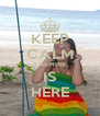 KEEP CALM YASMINE IS HERE - Personalised Poster A4 size
