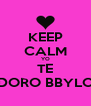 KEEP CALM YO TE ADORO BBYLOO - Personalised Poster A4 size