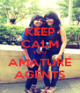 KEEP CALM YOU AMATURE AGENTS - Personalised Poster A4 size
