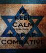 KEEP CALM YOU ARE A KAPAP COMBATIVE - Personalised Poster A4 size