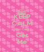 KEEP CALM You Can't Get Me - Personalised Poster A4 size