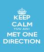 KEEP CALM YOU JUST MET ONE DIRECTION - Personalised Poster A4 size