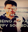 KEEP CALM YOU MADE IT TO 50 WITHOUT BEING A GPA! HAPPY 50th BDAY! - Personalised Poster A4 size