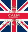 KEEP CALM YOU ONLY STOPPED  4 IN A ROW - Personalised Poster A4 size
