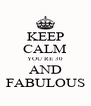 KEEP CALM YOU´RE 30 AND FABULOUS - Personalised Poster A4 size