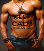 KEEP CALM YOUCAN TAN   864-8826 - Personalised Poster A4 size