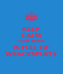 KEEP CALM YOUR BRAIN IS FULL OF WRACKSPURTS - Personalised Poster A4 size