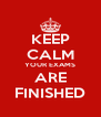 KEEP CALM YOUR EXAMS ARE FINISHED - Personalised Poster A4 size
