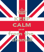KEEP CALM your  from the  shankill - Personalised Poster A4 size