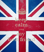 keep  calm  your  my  best friend - Personalised Poster A4 size
