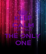 KEEP CALM YOUR NOT THE ONLY ONE - Personalised Poster A4 size
