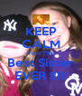 KEEP CALM Your The Best Sister EVER !!!!! - Personalised Poster A4 size