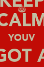 KEEP CALM YOUV GOT A WEE WULLIE - Personalised Poster A4 size