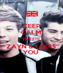 KEEP CALM YVETTE ZAYN & LOUIS YOU  - Personalised Poster A4 size