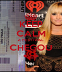 KEEP CALM Z FESTIVAL CHEGOU *--* - Personalised Poster A4 size