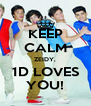 KEEP CALM ZEIDY, 1D LOVES YOU! - Personalised Poster A4 size