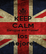 KEEP CALM Zorugue and Yussef los mejores - Personalised Poster A4 size