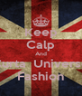 Keep Calp And Curta  Universo Fashion - Personalised Poster A4 size