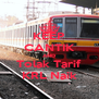KEEP CANTIK AND Tolak Tarif KRL Naik - Personalised Poster A4 size