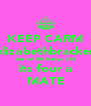KEEP CARM elizabethbracken am not the babys dad its four a MATE - Personalised Poster A4 size